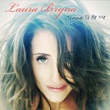CD Cover Laura Bryna - Trying To Be Me
