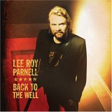 CD Cover Lee Roy Parnell - Back to the Well
