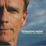 CD Cover Livingston Taylor - There You Are Again