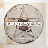 CD Cover: Lonestar - Life As We Know It