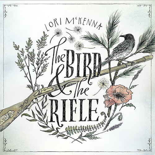 CD Cover: Lori McKenna - The Bird & the Rifle