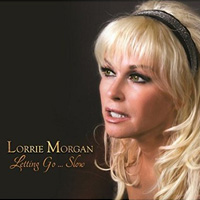 CD Cover: Lorrie Morgan - Letting Go Slow