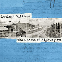 CD Cover: Lucinda Williams - The Ghosts of Highway 20