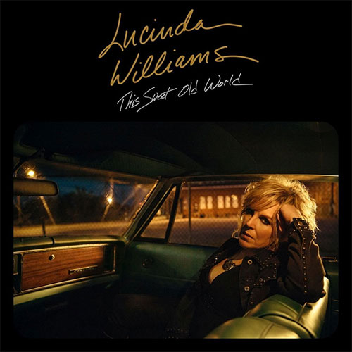 CD Cover: Lucinda Williams - This Sweet Old World
