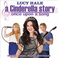 Lucy Hale: A Cinderella Story: Once Upon a Song (OST)