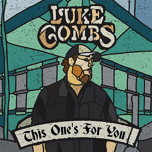 Luke Combs - This Ones For You
