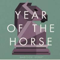 CD Cover: Madison Violet - Year of The Horse