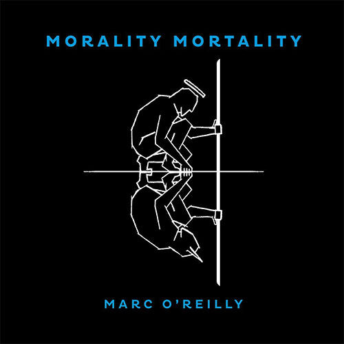 CD Cover: Marc O'Reilly - Morality Mortality