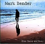CD Cover Mark Bender - Ein Haus am Meer