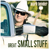 CD Cover: Mark Bender - Great Small Stuff