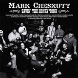 CD Cover Mark Chesnutt - Savin' The Honky Tonk