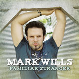 CD-Cover Mark Wills - Familiar Stranger