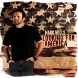 CD Cover: Mark Wills - Looking for America