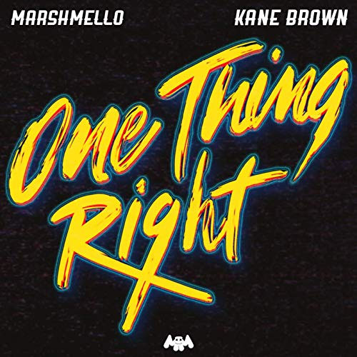 Marshmello And Kane Brown - One Thing Right EP