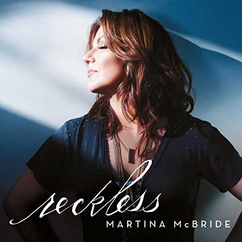 CD Cover: Martina McBride - Reckless