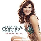 CD Cover Martina McBride - Waking Up Laughing