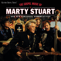 CD Cover: Marty Stuart - The Gospel Music of Marty Stuart