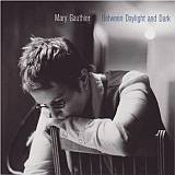 CD Cover Mary Gauthier - Between Daylight and Dark