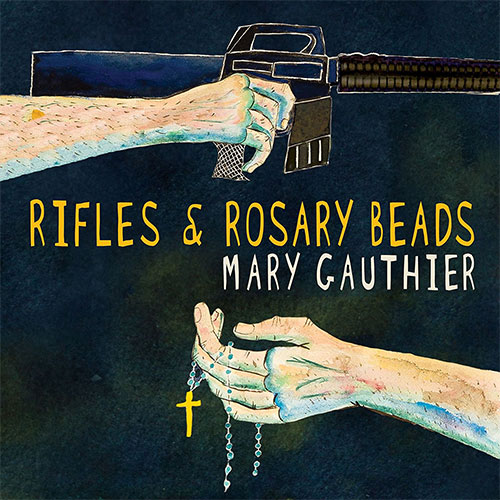 CD Cover: Mary Gauthier - Rifles & Rosary Beads