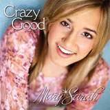 CD Cover: Mary Sarah - Crazy Good