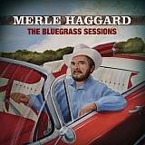 CD Cover Merle Haggard - The Bluegrass Sessions