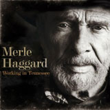 CD Cover: Merle Haggard - Working in Tennessee