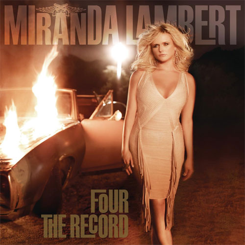 CD Cover: Miranda Lambert - Four the Record