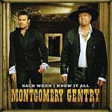 CD Cover Montgomery Gentry - Back When I Knew It All