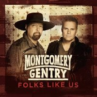 CD Cover: Montgomery Gentry - Folks Like Us