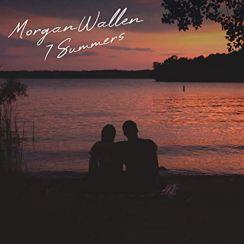 Morgan Wallen - 7 Summers