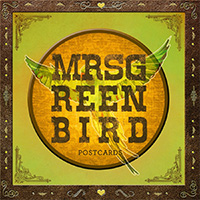 Mrs Greenbird - Postcards