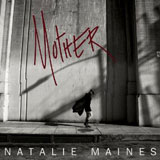CD Cover: Natalie Maines - Mother
