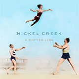 CD Cover: Nickel Creek - A Dotted Line