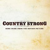 CD Cover: Country Strong - More Music from The Motion Picture Soundtrack