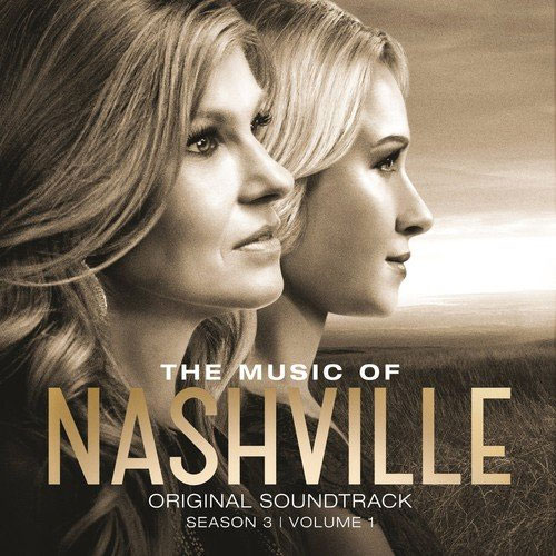 CD Cover: Original Soundtrack - Nashville, Season 3, Volume 1