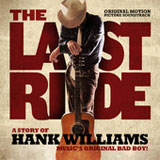 CD Cover: Original Soundtrack - The Last Ride - A Story of Hank Williams