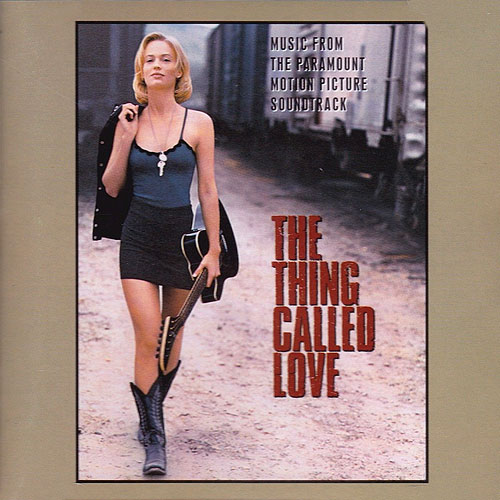 CD Cover: Original Soundtrack - The Thing Called Love