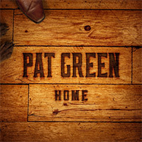 CD Cover: Pat Green - Home