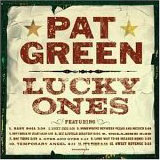CD Cover Pat Green - Lucky Ones