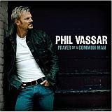 CD Cover Phil Vassar - Prayer of a Common Man