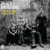 CD Cover: Punch Brothers - Who's Feeling Young Now?