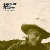 CD Cover Ramblin' Jack Elliott - I Stand Alone