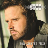 CD Cover: Randy Houser - How Country Feels