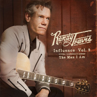 CD Cover: Randy Travis - Influence Volume 2: The Man I Am