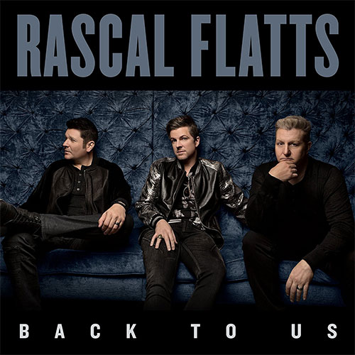 CD Cover: Rascal Flatts - Back to Us
