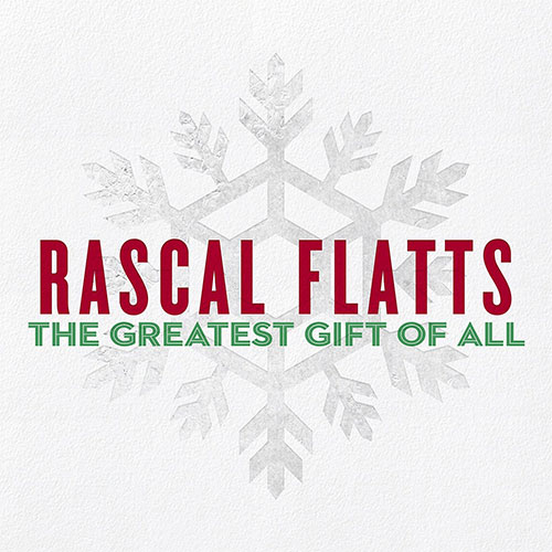 CD Cover: Rascal Flatts - Greatest Gift of All