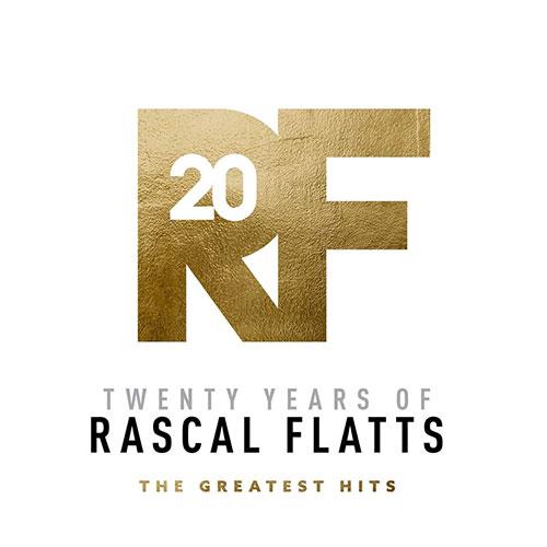 Rascal Flatts - Twenty Years Of Rascal Flatts The Greatest Hits