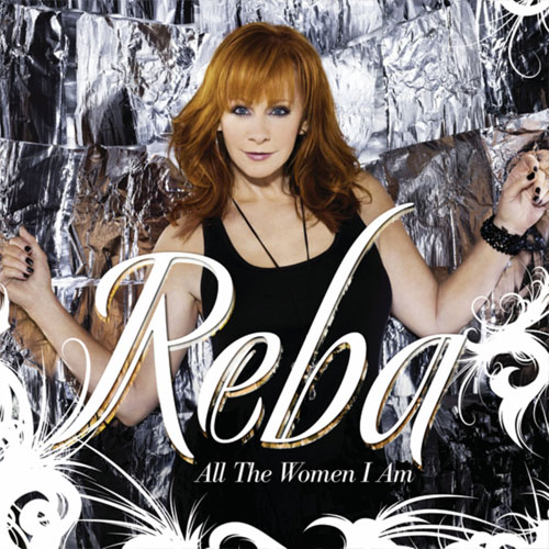 CD Cover: Reba McEntire - All The Woman I Am