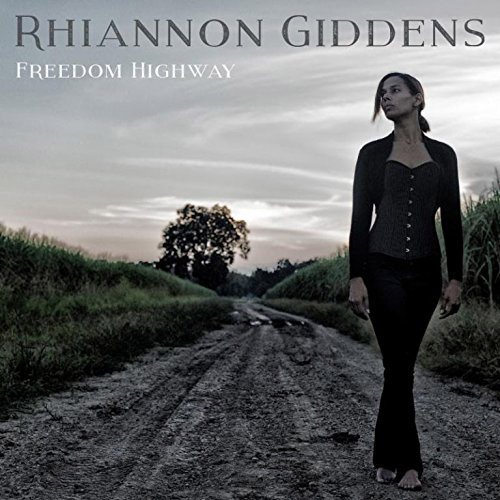 CD Cover: Rhiannon Giddens - Freedom Highway