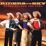 CD Cover: Riders In The Sky - The Land Beyond The Sun
